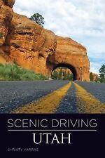 Utah - Scenic Driving by Christy Karras (2011, Paperback)