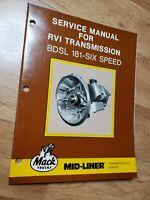 MACK TRUCK Mid-Liner BDSL 181 6 SPEED TRANSMISSION Repair Shop Service Manual