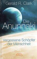 DIE ANUNNAKI - Vergessene Schöpfer der Menschheit BUCH ( wie Zecharia Sitchin )
