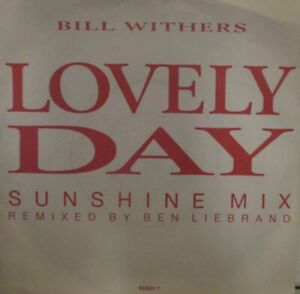 """BILL WITHERS - Lovely Day ~ 7"""" Single PS"""