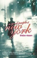 New, The Good People Of New York, Nissen, Thisbe, Book