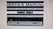 Sansui 2000X stéréo tuner service amp manuel inc blk diag imprimé bound anglais