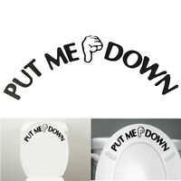 PUT ME DOWN Gesture Hand Decal Funny Bathroom Toilet Seat Sticker Sign for Him