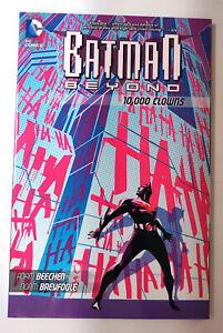 BATMAN BEYOND: 10000 CLOWNS TPB (2013, DC Comics) NEW OOP