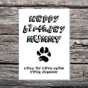 funny cute birthday card - happy birthday mummy love from the dog your furbaby
