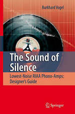 The Sound of Silence: Lowest-Noise RIAA Phono-Amps: Designer's Guide, Vogel, Bur
