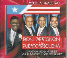 DON PERIGNON Y LA PUERTORRIQUEÑA MUSICA MAESTRO CD RICO WALKER, JOSUE ROSADO