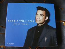 Slip Treble Robbie Williams Live at The O2 London England 2012 Gary Barlow