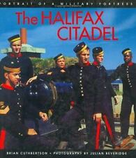 The Halifax Citadel: Portrait of a Military Fortress (Formac Illustrat-ExLibrary