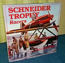 Schneider Trophy Racers by Hirsch hc 1993 Seaplane Airplane Flying Boat Races