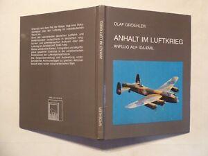 Buch, Anhalt im Luftkrieg 1940 - 1945, Anflug auf IDA - EMIL, Dessau 1993