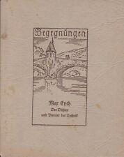 Wolfgang Metzger - Begegnungen, Max Eyth Der Dichter Pionier der Technik - 1947