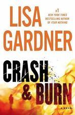 Crash and Burn by Lisa Gardner (Trade Cloth)