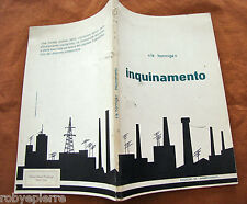 INQUINAMENTO LA HORMIGA ANARCHIA 1977 ED. ANARCHISMO movimento anarchico raro
