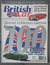BRITISH CAR MAGAZINE 2002 #100 DECEMBER JANUARY 2003 HEALEY MGB MINI SPITFIRE