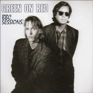 GREEN ON RED BBC Sessions (2007) 19-trk CD album NEW/SEALED