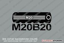 1x  M20B20 engine theme sticker -for BMW e30 320i , E28 / E34 520i M20