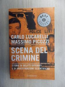 scena del crimine lucarelli/picozzi 9788804553663