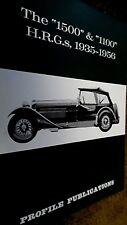 """PROFILE PUBLICATIONS CAR #58: THE """"1500"""" & """"1100"""" H.R.G.s, 1935-1956 (1967)"""