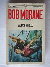 BOB MORANE /marabout pocket N° 45: Alias M.D.O. §1er tirage§ BE