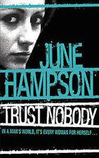 JUNE HAMPSON __ TRUST NOBODY __ BRAND NEW __ FREEPOST UK