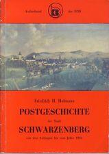 Chronik/Festschrift = Postgeschichte der Stadt Schwarzenberg von Anfängen - 1945
