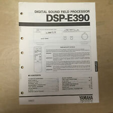 Original Yamaha Service Manual for the DSP-E390 Sound Field Processing Amplifier