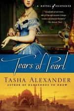 Lady Emily Mysteries: Tears of Pearl : A Novel of Suspense 4 by Tasha...