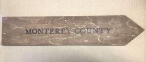 Monterey County Wood Wall/Post Street Sign Decor Wine Napa California NEW