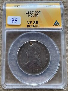 1837 REEDED EDGE BUST HALF DOLLAR ANACS VF 35 DETAILS HOLED GREAT FOR TYPE SET