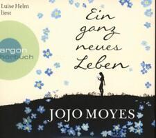 Hörbuch - Ein ganz neues Leben von Jojo Moyes -Herzschmerz für den Urlaub