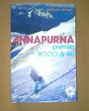 ANNAPURNA premier 8000 à ski, Bernard GERMAIN, dédicacé par Henri SIGAYRET, 1980