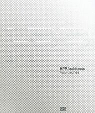 HPP Architects: Approaches, , Sübai, Werner, Shiling, Zhang, Werner, Frank, Good