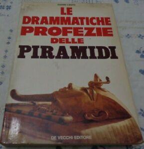 LE DRAMMATICHE PROFEZIE DELLE PIRAMIDI DI GIANNI CANTU' DE VECCHI 1976