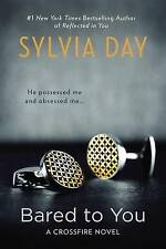 Bared to You by Sylvia Day (Paperback, 2012)