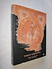TISSUS D'EGYPTE témoins du monde arabe VIIIe -XVe siècles Collection Bouvier