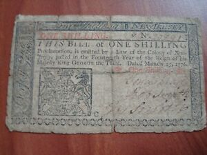 MARCH 25 1776 NEW JERSEY ONE SHILLING COLONIAL CURRENCY ISAAC COLLINS NOTE NoRes