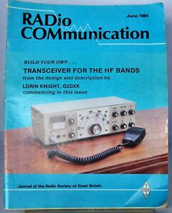 RADCOM Magazine  June 1984 - Build a Transceiver for the hf Bands