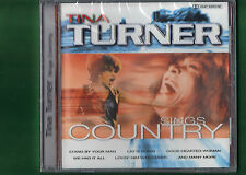 TINA TURNER - SINGS COUNTRY CD NUOVO SIGILLATO
