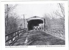 """South Windham Bridge""  *Connecticut & RI Covered Bridges  {Postcard} (16-CT)"