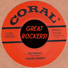 ROCKABILLY REPRO: BAKER KNIGHT - Just Relax/Hungry For Love CORAL