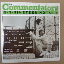 45rpm THE COMMENTATORS N N Ninteen Not Out 1985, Oval  100