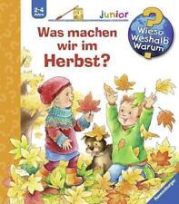 Was machen wir im Herbst? / Wieso? Weshalb? Warum? Junior Bd. 61 von Andrea Erne (2017, Ringbuch)