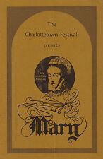 "Christopher Gore ""MARY"" Charlottetown Festival 1971 Prince Edward Island Program"