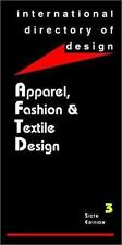 IDD6: Apparel, Fashion & Textile Design: International Directory of Design, volu