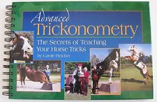 Advanced Trickonometry - The Secrets of Teaching Your Horse Tricks Book Fletcher