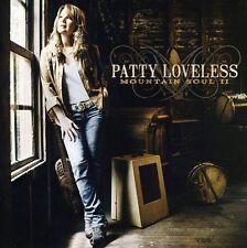 Mountain Soul Ii - Patty Loveless (2009, CD NUOVO)