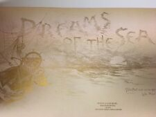 Vintage Book,  Dreams of The Sea  from Boston 1899