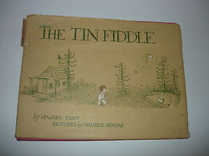 THE TIN FIDDLE EDWARD TRIPP,EARLY 1954  MAURICE SENDAK,  1ST. WITH UNCLIPPED D/J