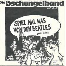 """Die Dschungelband - Spiel mal was von den Beatles (7"""" Vinyl-Single Germany 1982)"""